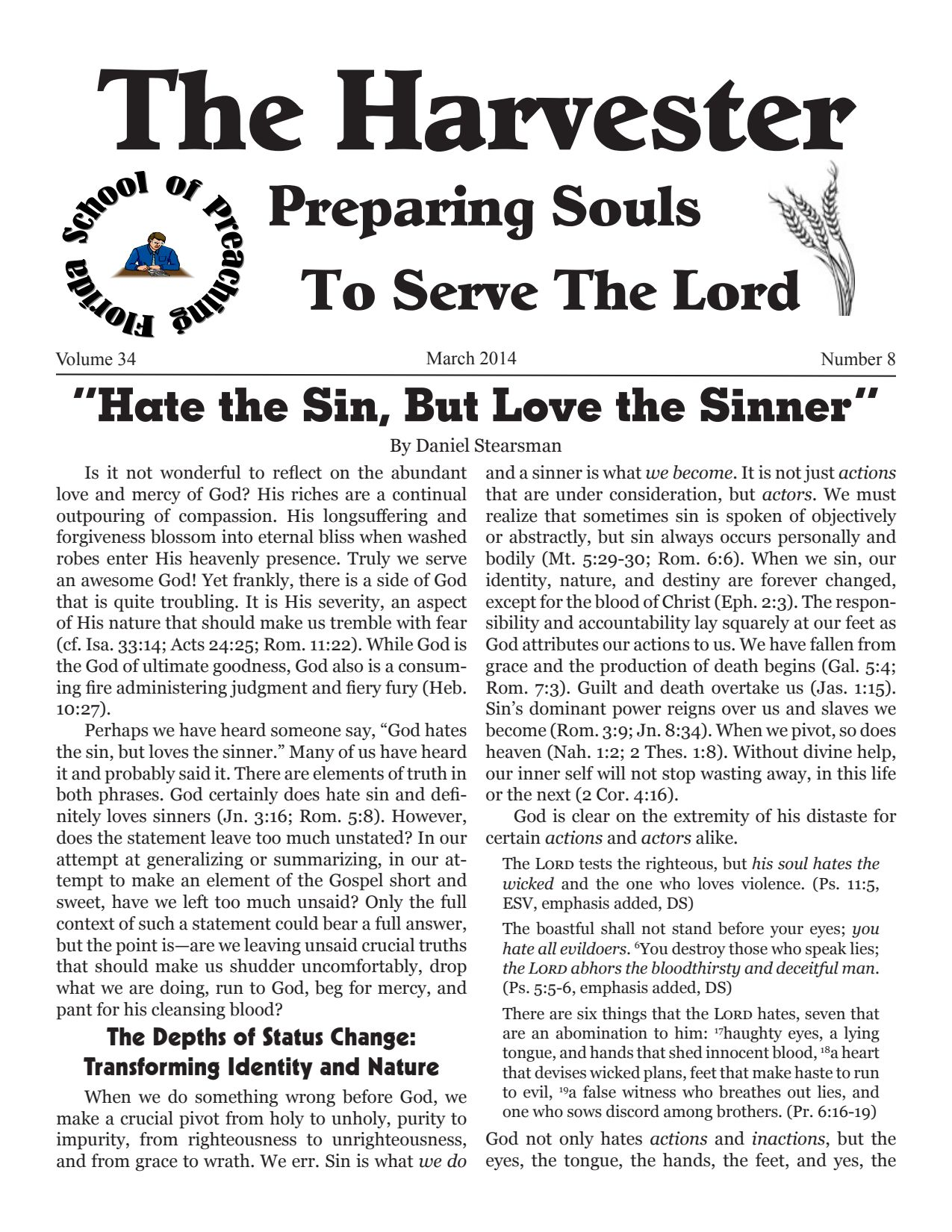 """Featured image for """"Harvester March 2014: """"Hate The Sin, But Love The Sinner"""""""""""