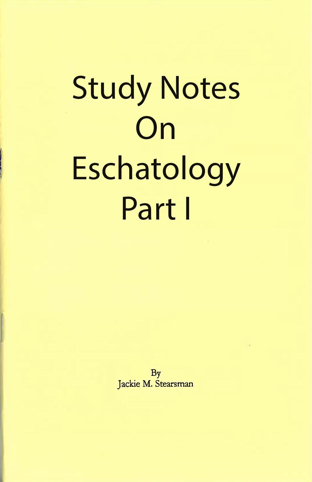 "Featured image for ""Study Notes on Eschatology Part I"""