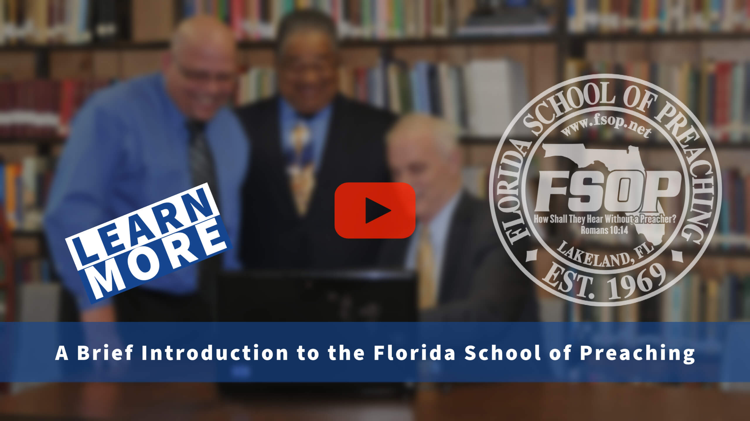 """Featured image for """"Introduction to the Florida School of Preaching"""""""