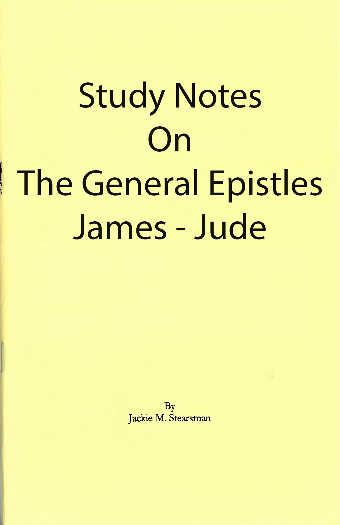 "Featured image for ""Study Notes on General Epistles"""