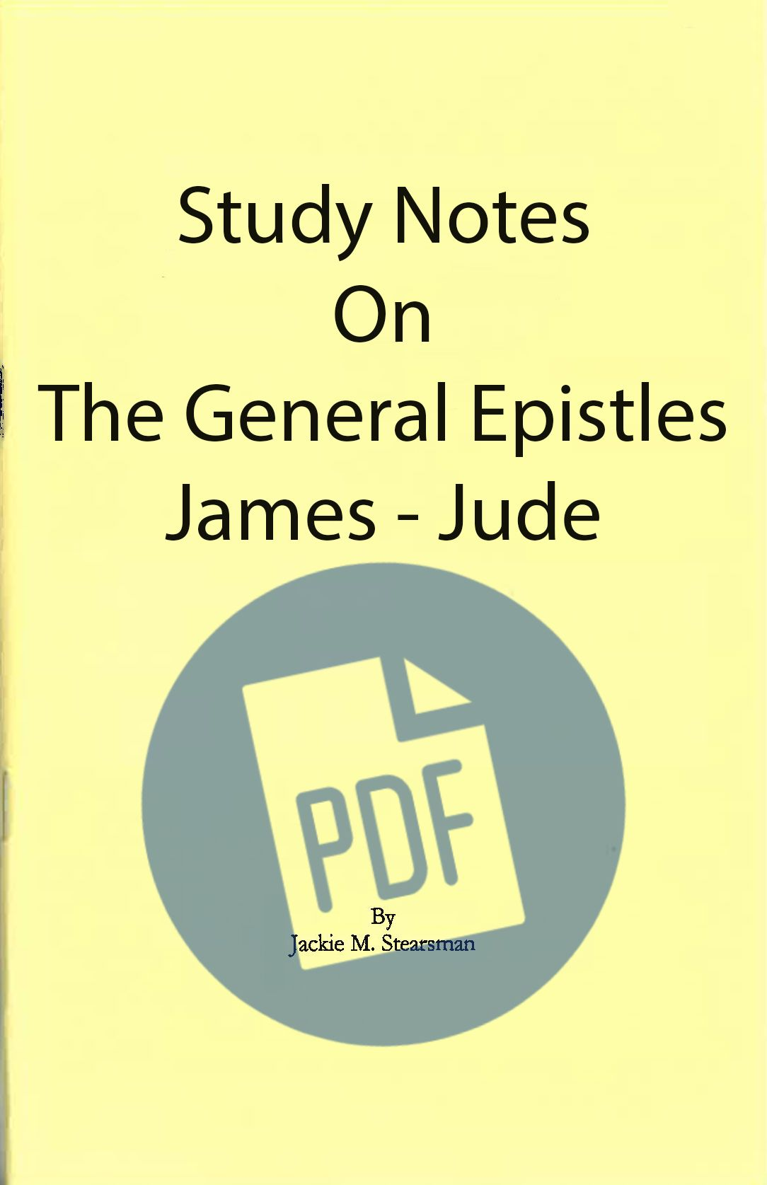"Featured image for ""Study Notes on General Epistles – PDF"""