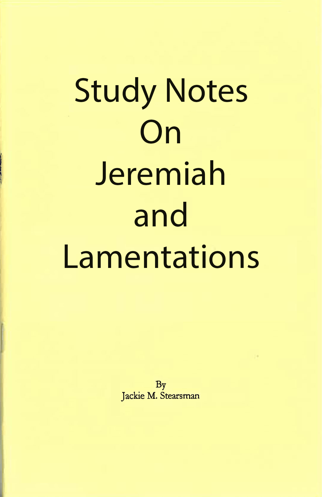 "Featured image for ""Study Notes on Jeremiah and Lamentations"""