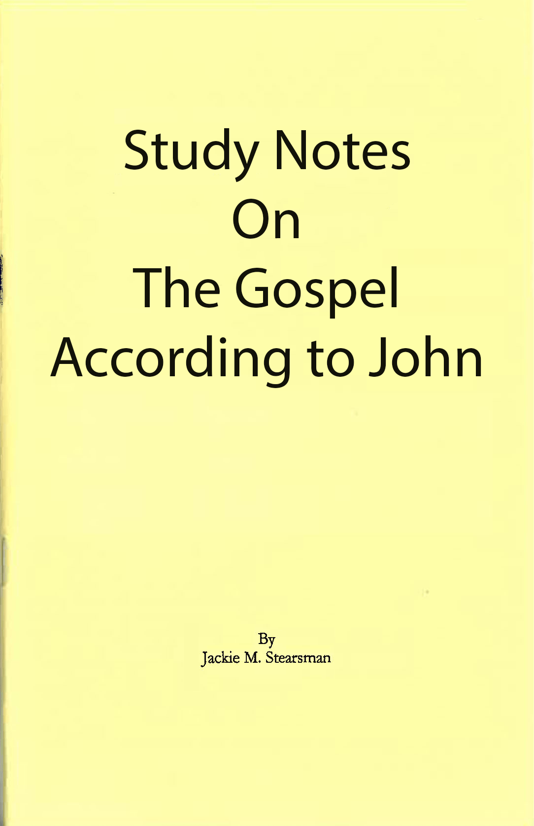 """Featured image for """"Study Notes on the Gospel According to John"""""""