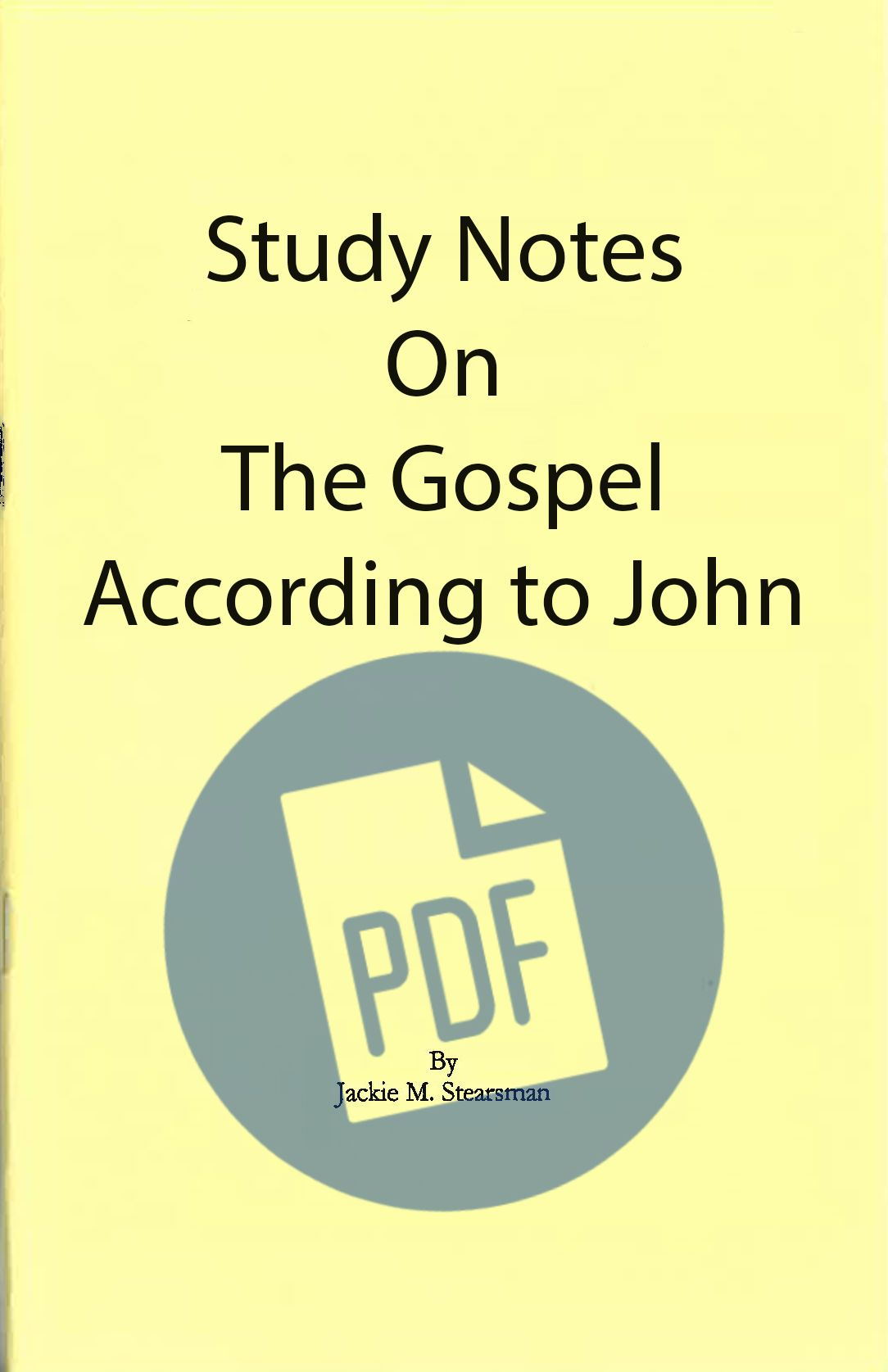 """Featured image for """"Study Notes on the Gospel According to John – PDF"""""""