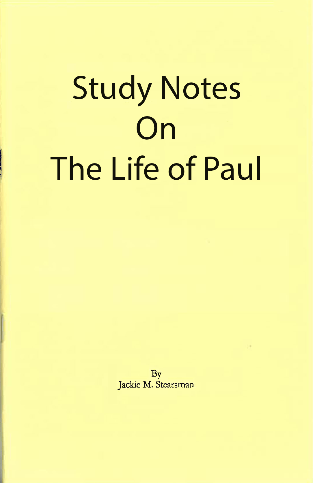"Featured image for ""Study Notes on The Life of Paul"""