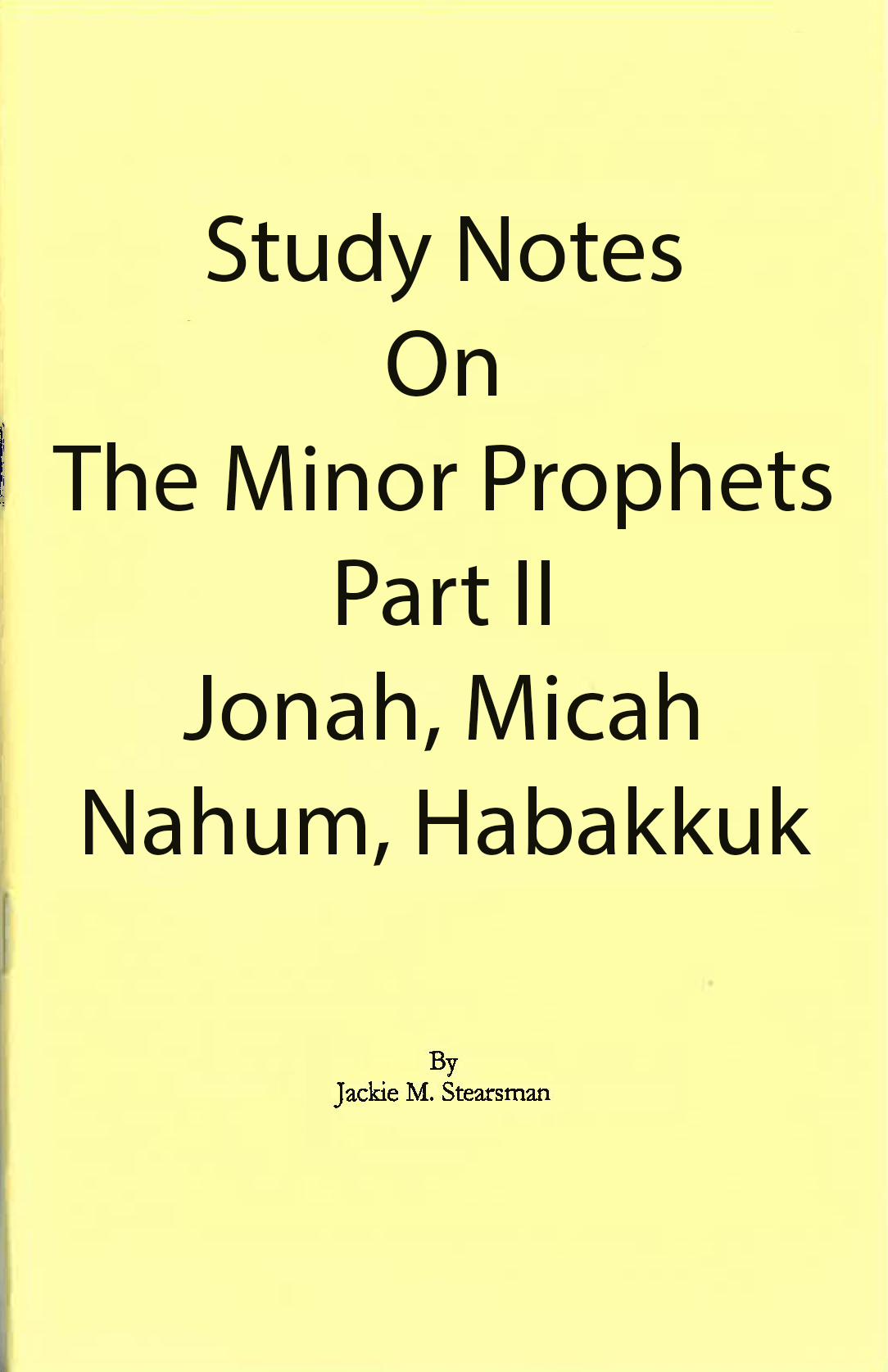 "Featured image for ""Study Notes on Minor Prophets II"""
