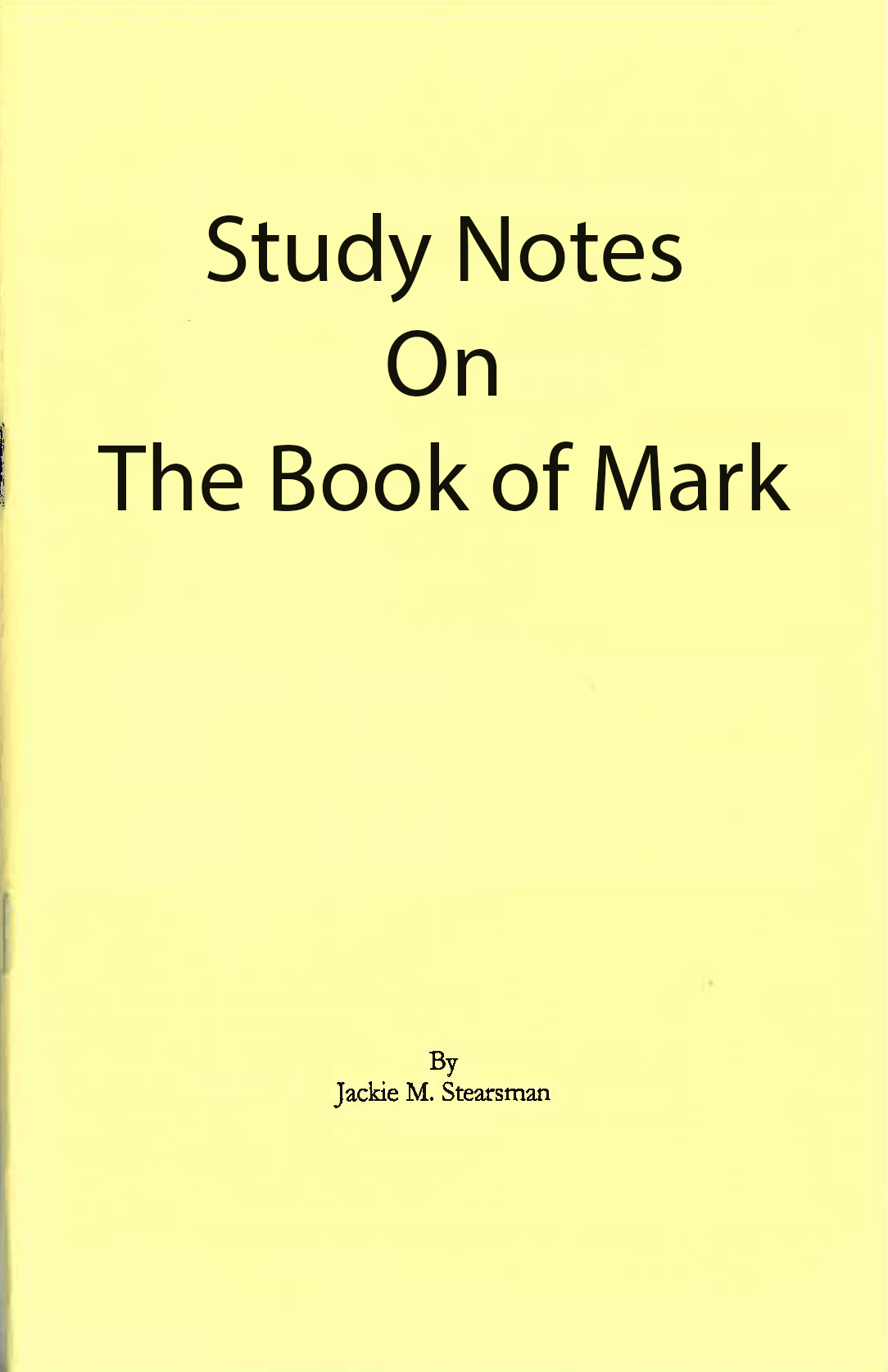 "Featured image for ""Study Notes on the Gospel According to Mark"""