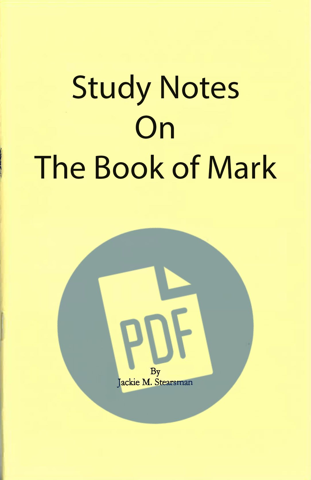 "Featured image for ""Study Notes on the Gospel According to Mark – PDF"""
