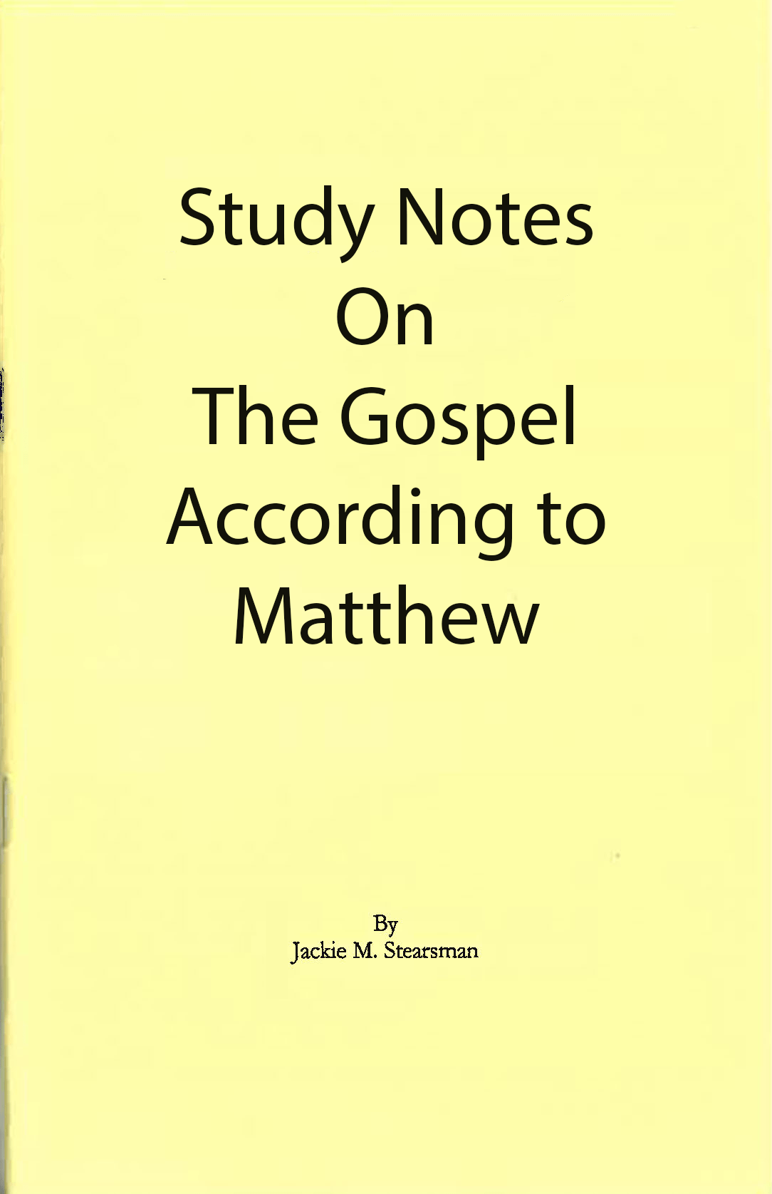 """Featured image for """"Study Notes on the Gospel According to Matthew"""""""