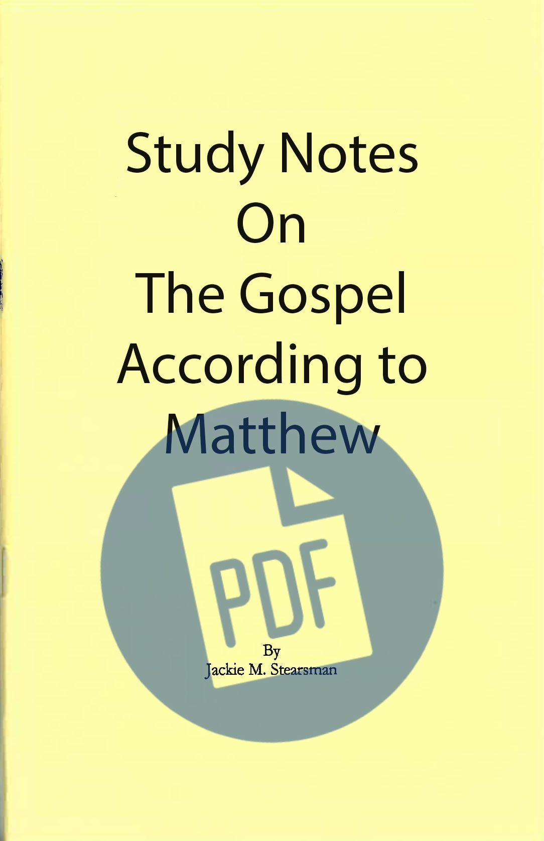 "Featured image for ""Study Notes on the Gospel According to Matthew – PDF"""