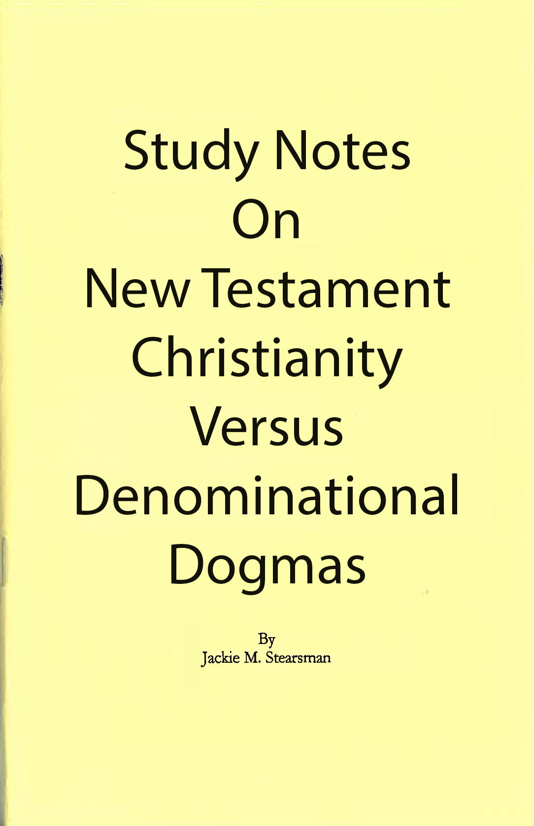 "Featured image for ""Notes on NT Christianity vs Denominational Dogmas"""