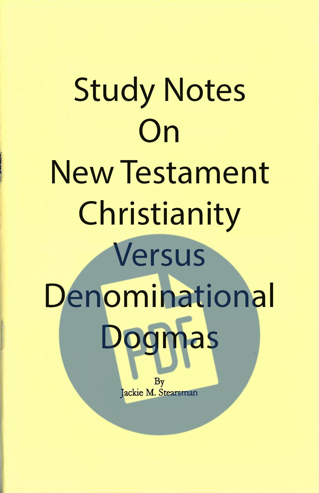 "Featured image for ""Notes on NT Christianity vs Denominational Dogmas - PDF"""