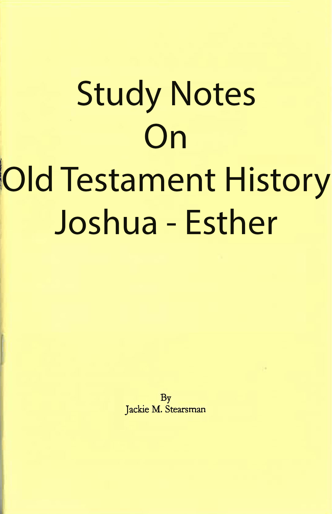 "Featured image for ""Study Notes on Old Testament History"""