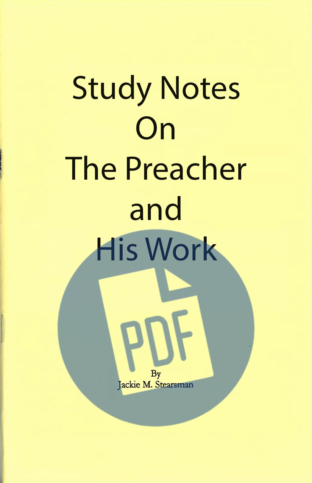 """Featured image for """"Study Notes on The Preacher and His Work – PDF"""""""