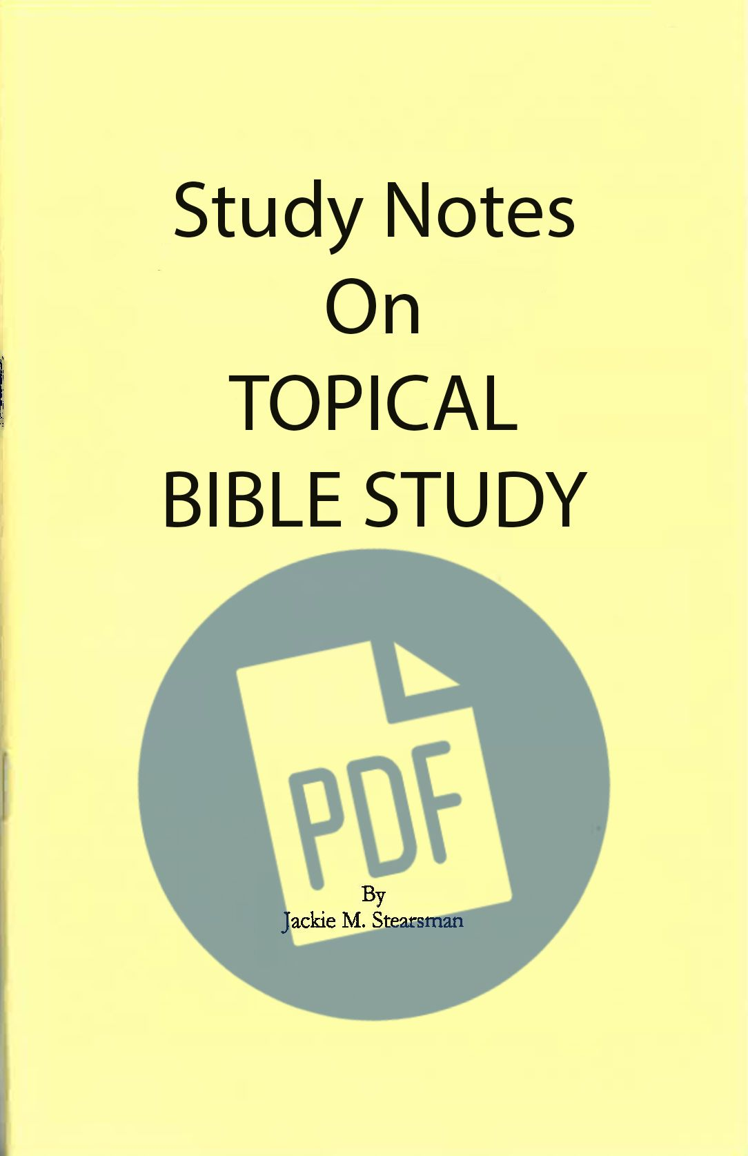 "Featured image for ""Study Notes on Topical Bible Studies – PDF"""