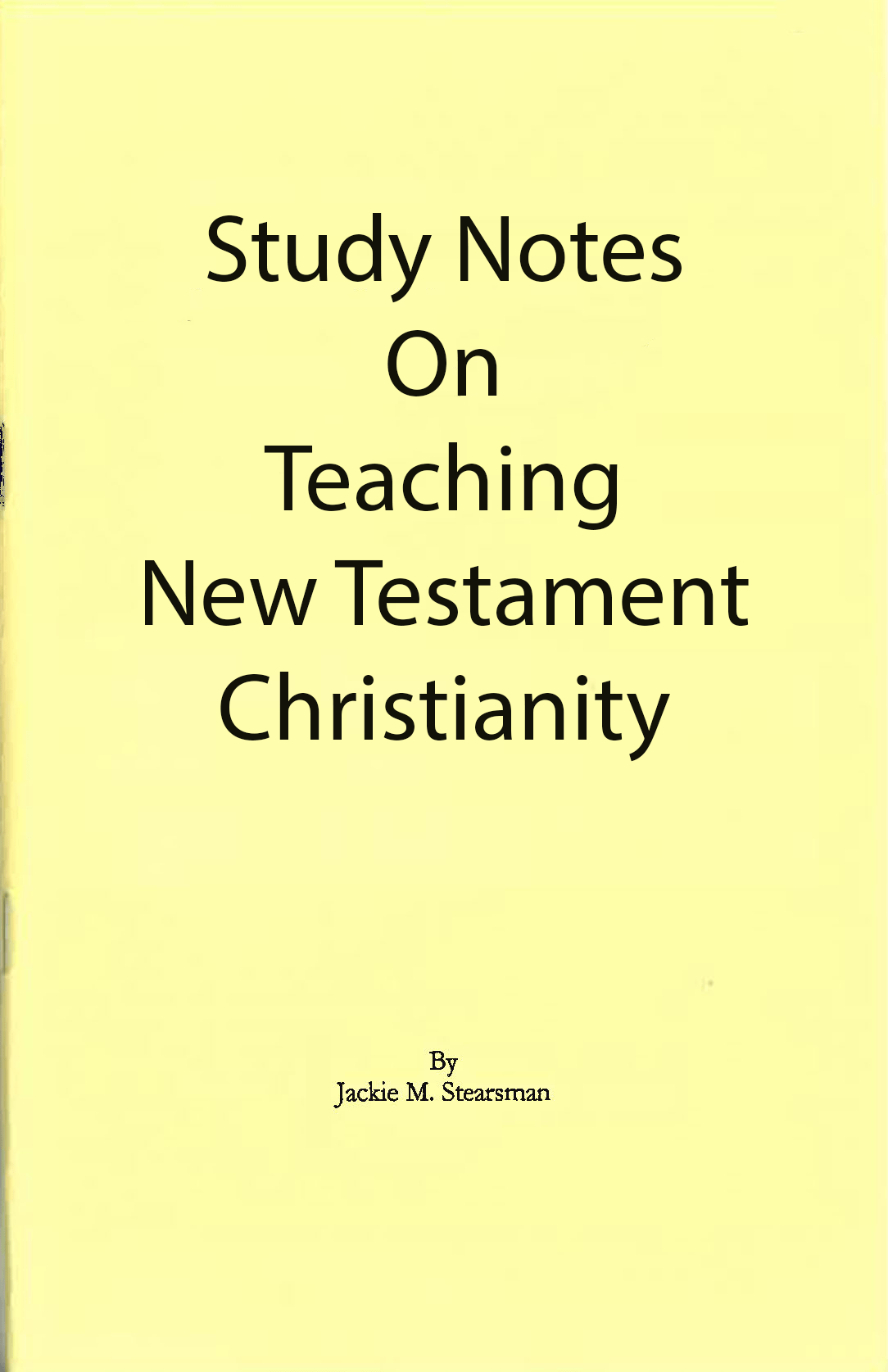 "Featured image for ""Study Notes on Teaching NT Christianity"""