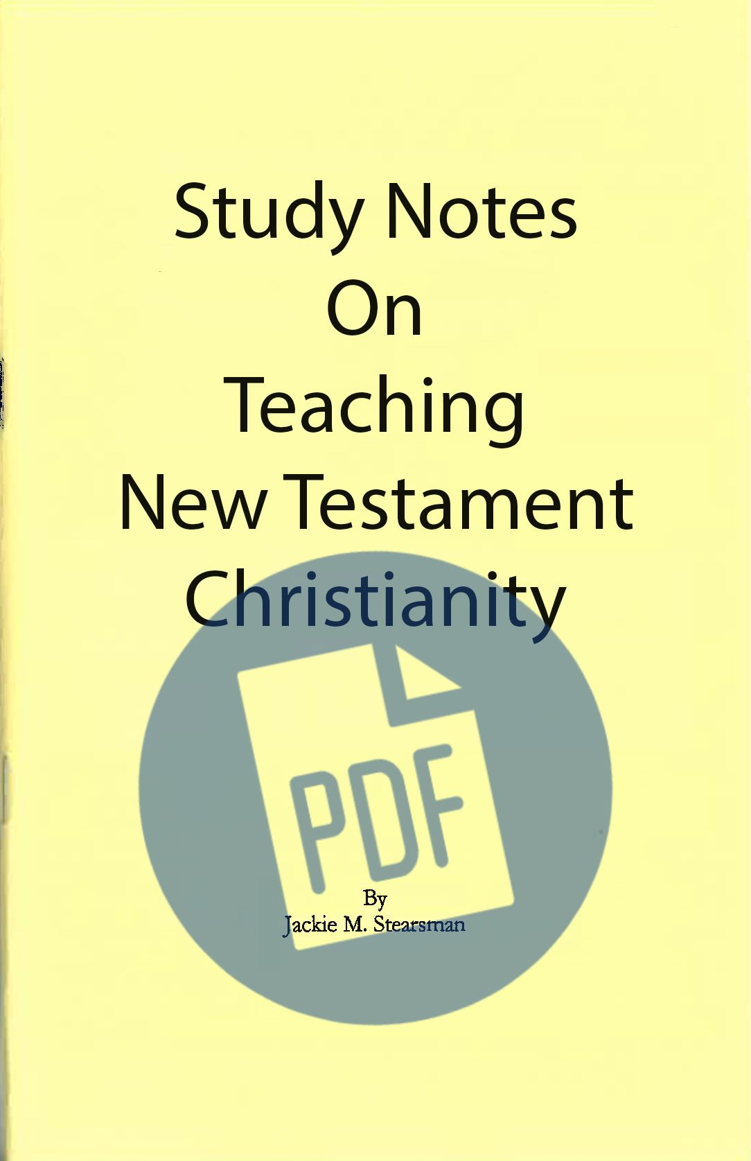 "Featured image for ""Study Notes on Teaching NT Christianity – PDF"""