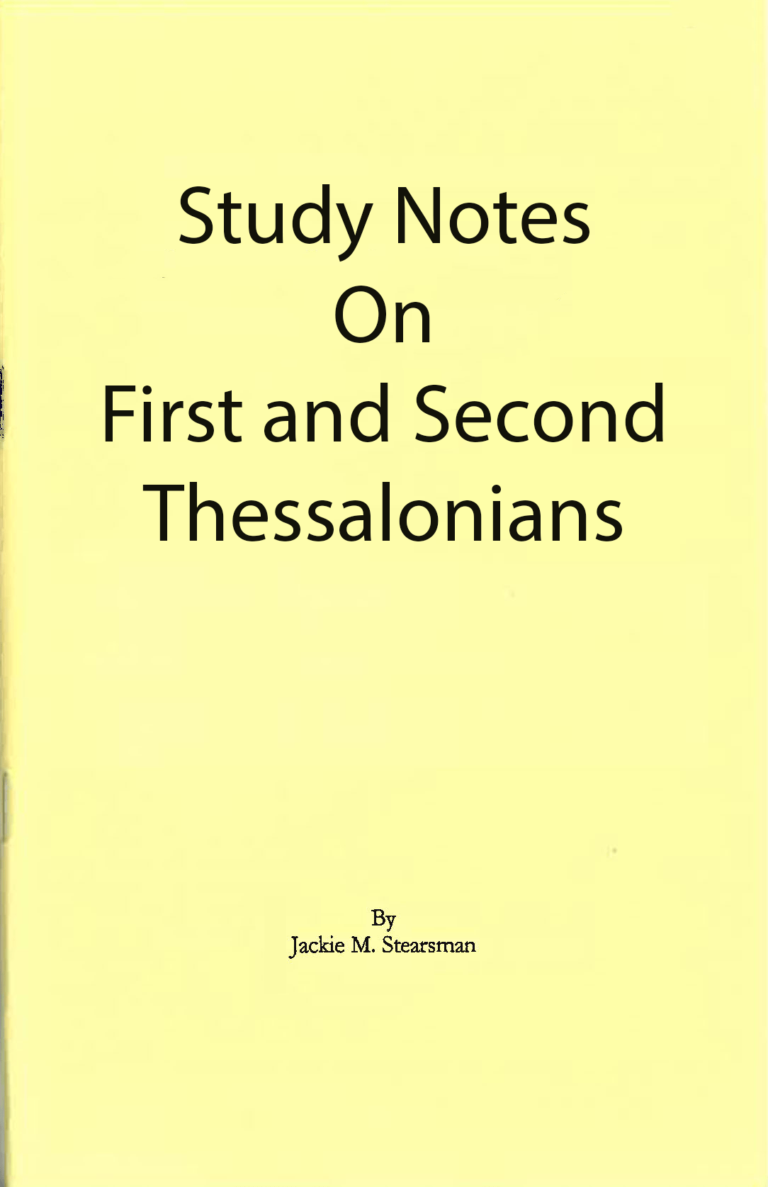 "Featured image for ""Study Notes on First and Second Thessalonians"""
